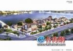 漳州将建全江景美食胜地 九龙江南北岸景色尽收眼底 - 新浪